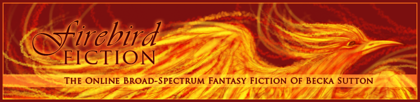 Firebird Fiction: the online fantasy stories of Becka Sutton